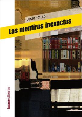 LAS MENTIRAS INEXACTAS
