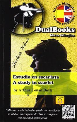 ESTUDIO EN ESCARLATA / A STUDY IN SCARLET  (EDICIÓN BILINGÜE)