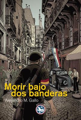 MORIR BAJO DOS BANDERAS
