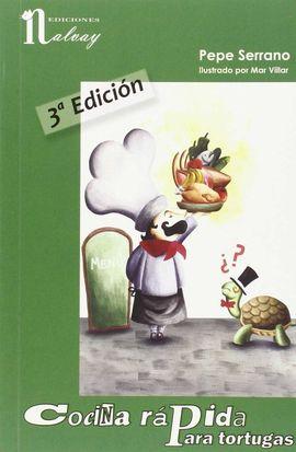 COCINA RAPIDA PARA TORTUGAS (3ª EDICION)