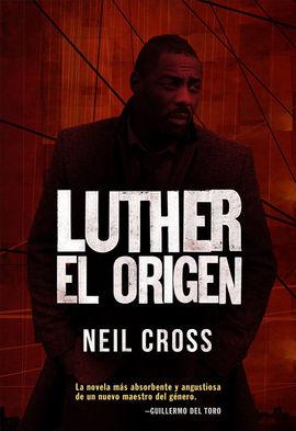 LUTHER: EL ORIGEN