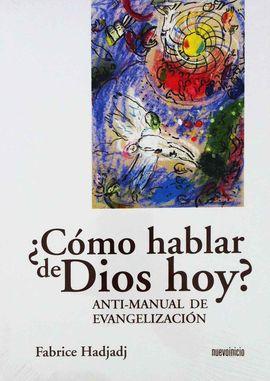 ¿CÓMO HABLAR DE DIOS HOY?