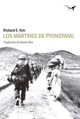 LOS MÁRTIRES DE PYONGYANG