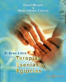 GRAN LIBRO DE LAS TERAPIAS ESENIAS Y EGIPCIAS