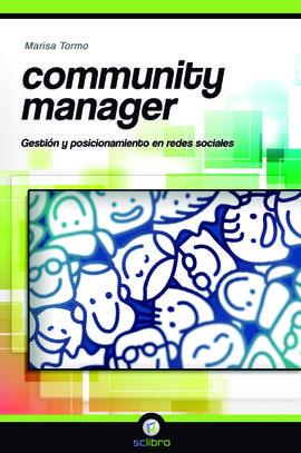 COMMUNITY MANAGER. GESTIÓN Y POSICIONAMIENTO EN REDES SOCIALES