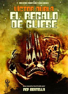 EL REGALO DE GLIESE