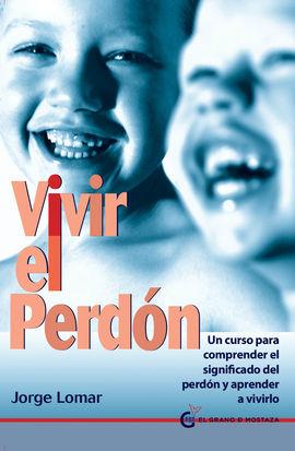 VIVIR EL PERDÓN