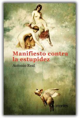 MANIFIESTO CONTRA LA ESTUPIDEZ
