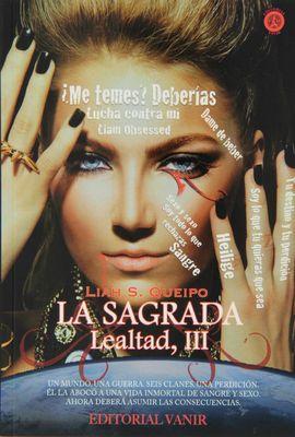 LEALTAD III. LA SAGRADA