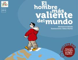 EL HOMBRE MÁS VALIENTE DEL MUNDO