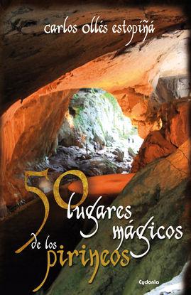 50 LUGARES MÁGICOS DE LOS PIRINEOS
