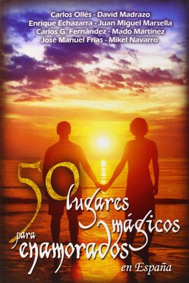 50 LUGARES MÁGICOS PARA ENAMORADOS
