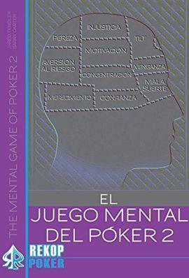 EL JUEGO MENTAL DEL PÓKER. VOLUMEN II.