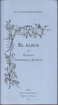 EL ALBUM DE PAULINA CONTRERAS DE ALARCON