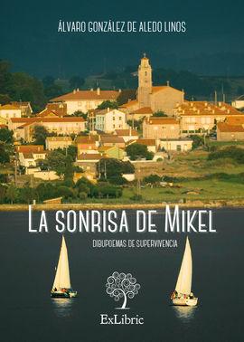LA SONRISA DE MIKEL. DIBUPOEMAS DE SUPERVIVENCIA
