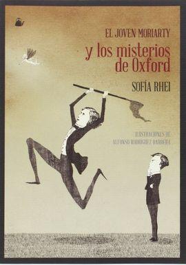 EL JOVEN MORIARTY Y LOS MISTERIOS DE OXFORD