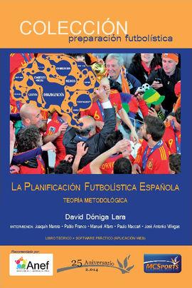 LA PLANIFICACIÓN FUTBOLÍSTICA ESPAÑOLA.