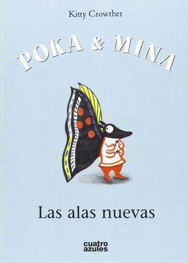 POKA Y MINA. LAS ALAS NUEVAS