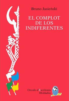 EL COMPLOT DE LOS INDIFERENTES