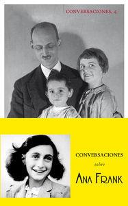 CONVERSACIONES CON OTTO FRANK SOBRE ANA FRANK
