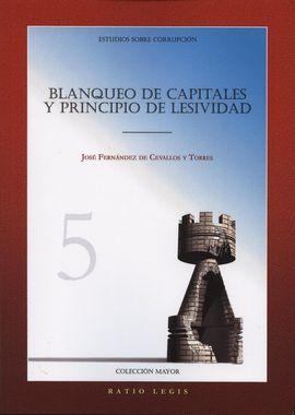 BLANQUEO DE CAPITALES Y PRINCIPIO DE LESIVIDAD