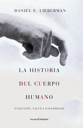 HISTORIA DEL CUERPO HUMANO,LA