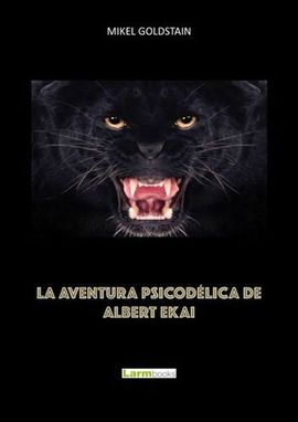 LA AVENTURA PSICODELICA DE ALBERT EKAI