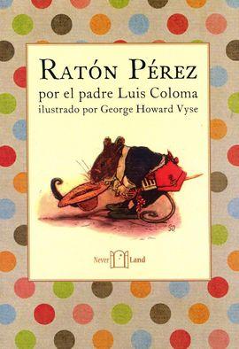 RATON PEREZ POR EL PADRE LUIS COLOMA
