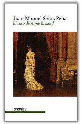 EL CASO DE ANNE BRIZARD