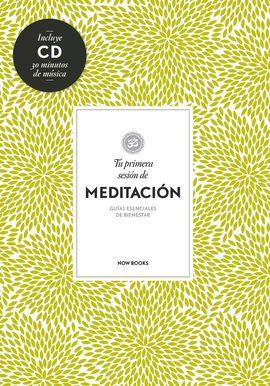 TU PRIMERA SESIÓN DE MEDITACIÓN