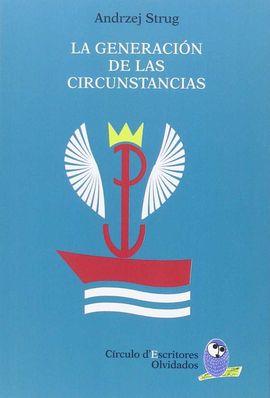 LA GENERACIÓN DE LAS CIRCUNSTANCIAS