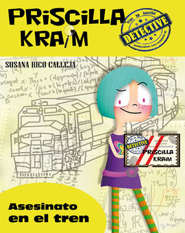 PRISCILLA KRAIM 1. ASESINATO EN EL TREN