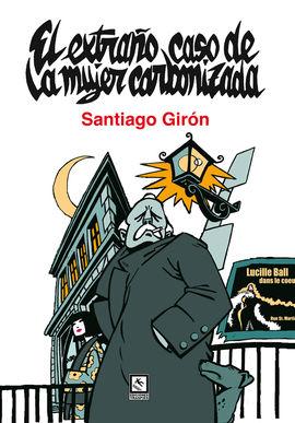 EL EXTRAÑO CASO DE LA MUJER CARBONIZADA