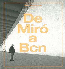DE MIRO A BCN