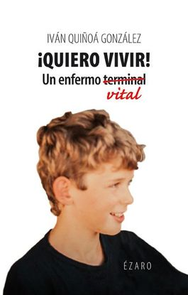 QUIERO VIVIR