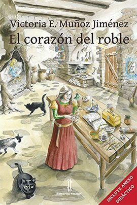 EL CORAZÓN DEL ROBLE