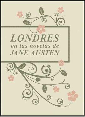 LONDRES EN LAS NOVELAS DE JANE AUSTEN 2ªED