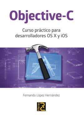 OBJECTIVE-C PARA DESARROLLADORES OSX Y IOS