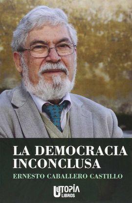 LA DEMOCRACIA INCONCLUSA