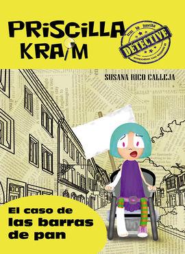 PRISCILLA KRAIM 5. EL CASO DE LAS BARRAS DE PAN