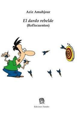 EL DARDO REBELDE