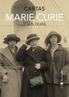 MARIE CURIE Y SUS HIJAS. CARTAS