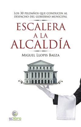 ESCALERA A LA ALCALDÍA