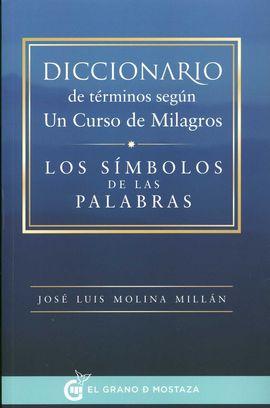 DICCIONARIO DE TÉRMINOS SEGÚN UN CURSO DE MILAGROS
