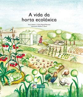 A VIDA DA HORTA ECOLOXICA