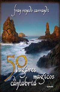 50 LUGARES MÁGICOS DE CANTABRIA