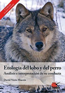 ETOLOGÍA DEL LOBO Y DEL PERRO