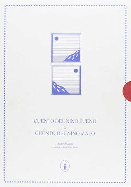 CUENTO DEL NIÑO BUENO / CUENTO DEL NIÑO MALO