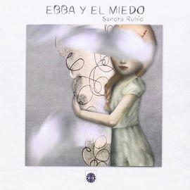 EBBA Y EL MIEDO