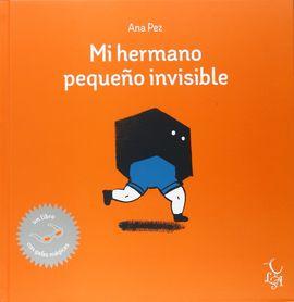 MI HERMANO PEQUEÑO INVISIBLE
